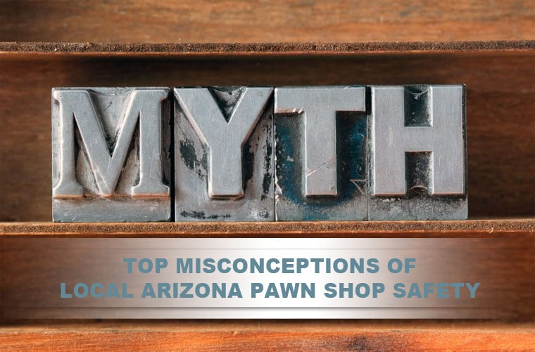 pawn shop safety misconceptions