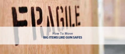how to move big items like gun safes